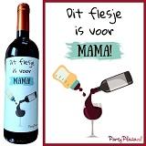 Wijnetiket - Dit flesje is voor Mama