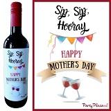 Wijnetiket - Sip, Sip, Hooray, Happy Mother's Day